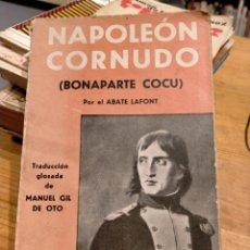 Libros antiguos: LAFONT, NAPOLEÓN CORNUDO. Lote 278519063