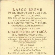 Libros antiguos: SAN JUAN DE LA PEÑA. FRAY JOAQUÍN ALDEA. ED. FACSIMIL Y ÚNICA DEL ORIGINAL DE 1747. 175 PÁG.. Lote 278536298
