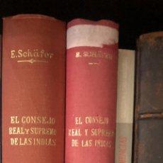 Libros antiguos: EL CONSEJO REAL Y SUPREMO DE LAS INDIAS. ERNESTO SCHAFER. Lote 278753528