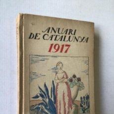 Libros antiguos: ANUARI DE CATALUNYA. CRÒNICA DE LA VIDA POLÍTICA, LITERÀRIA, TEATRAL, ARTÍSTICA, UNIVERSITÀRIA.... Lote 123240888