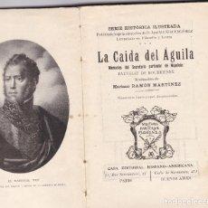 Libros antiguos: MARIANO RAMÓN MARTINEZ: LA CAIDA DEL AGUILA. Lote 279548408