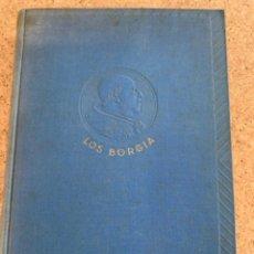 Libros antiguos: LOS BORGIA (BOLS, 11). Lote 280775123