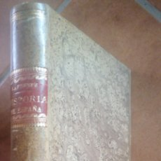 Libros antiguos: HISTORIA GENERAL DE ESPAÑA. MODESTO LAFUENTE. TOMO XIII. LA ENTRADA DEL REY JOSÉ. IMP DEL BANCO INDU. Lote 280841808