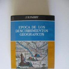 Livres anciens: LA ÉPOCA DE LOS DESCUBRIMIENTOS GEOGRÁFICOS - J. H. PARRY - HISTORIA DE LA CULTURA - GUADARRAMA 1964. Lote 286813893