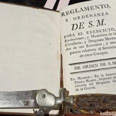 Libros antiguos: REGLAMENTO Y ORDENANZA DE SU MAJESTAD PARA EL EJERCICIO Y MANIOBRAS DE LA CABALLERÍA Y DRAGONES. Lote 287496778