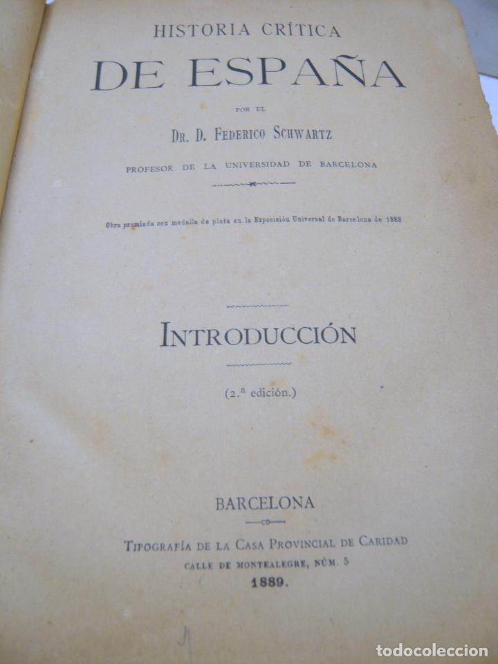 Libros antiguos: HISTORIA CRITICA DE ESPAÑA - FEDERICO SCHWARTZ - UNIVERSIDAD BARCELONA AÑO 1889. PERGAMINO - Foto 2 - 287795228