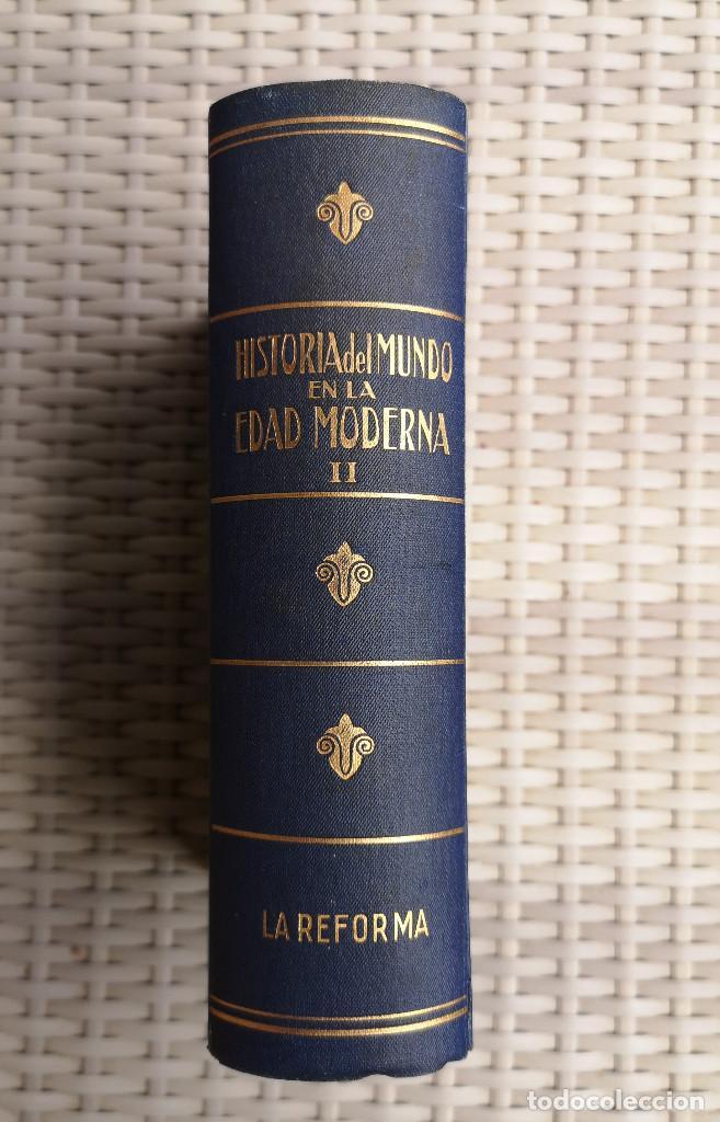 Libros antiguos: LIBRO - EDITORIAL RAMON SOPENA - 1935 - HISTORIA DEL MUNDO EDAD MODERNA - TOMO II LA REFORMA - Foto 2 - 287816408