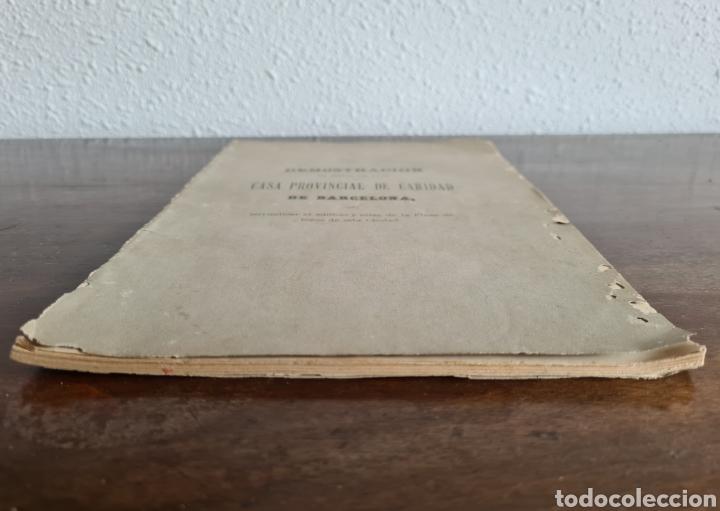 Libros antiguos: Antigua Demostración Derecho Casa Provincial Caridad BCN Reivindicar Plaza Toros Barceloneta 1878 - Foto 4 - 287974403
