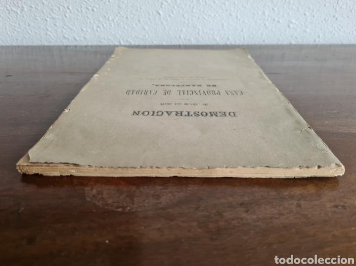 Libros antiguos: Antigua Demostración Derecho Casa Provincial Caridad BCN Reivindicar Plaza Toros Barceloneta 1878 - Foto 6 - 287974403