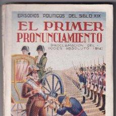 Libros antiguos: S. CÁNOVAS CERVANTES: EL PRIMER PRONUNCIAMIENTO. PROCLAMACIÓN EN VALENCIA EN 1814. 1930. Lote 288345453