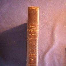 Libros antiguos: CONDE DE TORENO: - HISTORIA DEL LEVANTAMIENTO, GUERRA Y REVOLUCIÓN DE ESPAÑA (TOMO II) (1848). Lote 288505558