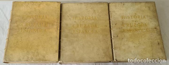Libros antiguos: HISTORIA DE LA CRUZADA ESPAÑOLA. VVAA. EDICIONES ESPAÑOLAS. 6 TOMOS. 1939/1941. - Foto 3 - 288940988