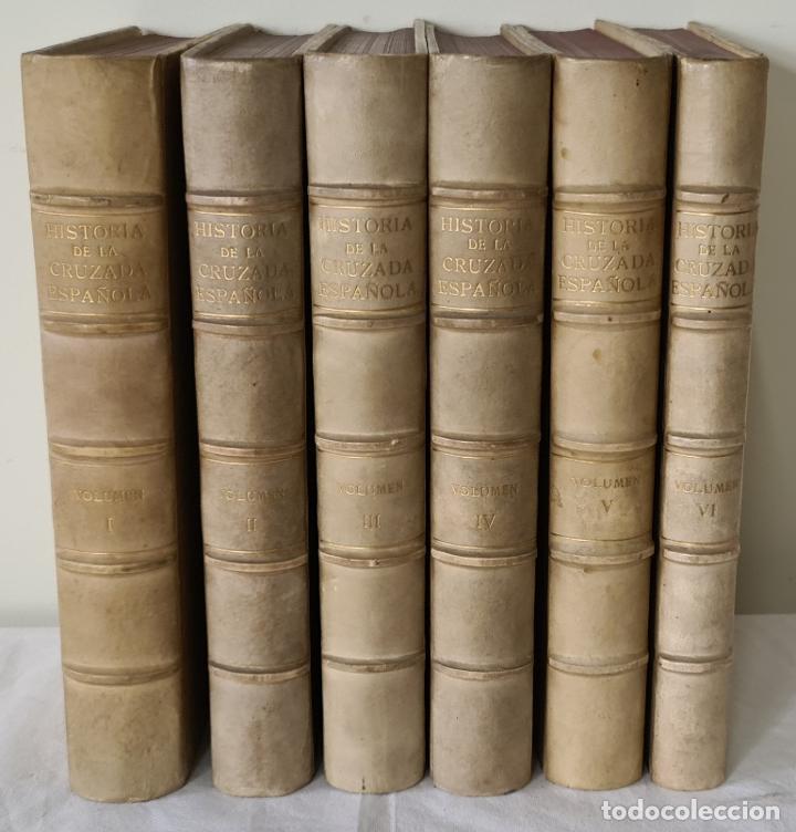 HISTORIA DE LA CRUZADA ESPAÑOLA. VVAA. EDICIONES ESPAÑOLAS. 6 TOMOS. 1939/1941. (Libros antiguos (hasta 1936), raros y curiosos - Historia Moderna)