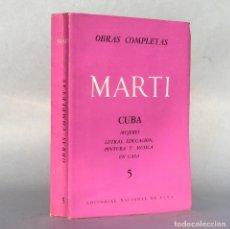 Libros antiguos: JOSÉ MARTÍ - CUBA - REVOLUCION - LA HABANA - MUJERES - EDUCACION - PINTURA - MUSICA. Lote 289295398