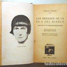 Libros antiguos: NILES, BLAIR - LOS PENADOS DE LA ISLA DEL DIABLO (BIOGRAFÍA DE UN PRESIDIARIO DESCONOCIDO) - MADRID. Lote 289297678