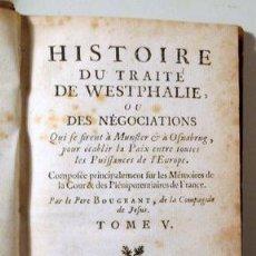 Libros antiguos: BOUGEANT, PÈRE - L'HISTOIRE DU TRAITÉ DE WESTPHALIE OU DES NEGOCIATIONS. VOL. 5 - AMSTERDAM 1751. Lote 289298528