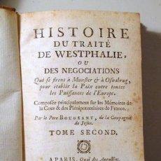 Libros antiguos: BOUGEANT, PÈRE - L'HISTOIRE DU TRAITÉ DE WESTPHALIE OU DES NEGOCIATIONS. VOL. 2 - AMSTERDAM 1751. Lote 289298593