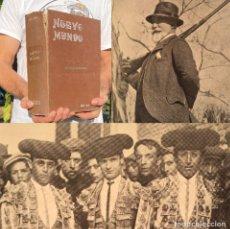 Libros antiguos: AÑO 1908 - NUEVO MUNDO - CAZA - TOROS - AÑO COMPLETO - SEMANARIO. Lote 289301008