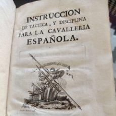 Libros antiguos: INSTRUCCIÓN DE TÁCTICA Y DISCIPLINA PARA LA CAVALLERÍA ESPAÑOLA 1767 CABALLERÍA. Lote 289666028
