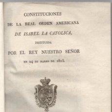 Livres anciens: CONSTITUCIONES DE LA REAL ORDEN AMERICANA DE ISABEL LA CATOLICA. 1816. Lote 290943718