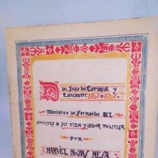 Libros antiguos: DON JOSÉ DE CARVAJAL Y LANCASTER MINISTRO DE FERNANDO VI . DEDICADO POR AUTOR. 1924. Lote 295460218