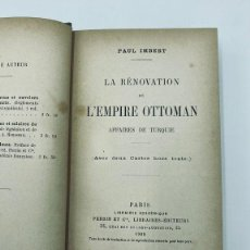Libros antiguos: IMBERT. LA RÉNOVATION DE L´EMPIRE OTTOMAN. 1909. Lote 295900738