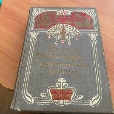 Libros antiguos: LA ACTUALIDAD 1910 AÑO COMPLETO REVISTA MUNDIAL DE INFORMACION GRAFICA (LB53). Lote 296829763