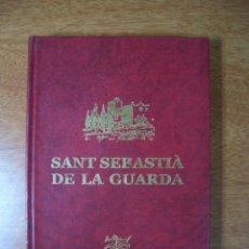 Libros antiguos: V. PIERA. SANTUARI DE SANT SEBASTIÀ DE LA GUARDA. 1881. 2ª EDICIÓN FACSÍMIL PALAFRUGELL ( 2000 ). Lote 296857653
