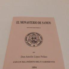 Libros antiguos: EL MONASTERIO DE SAMOS, ESTUDIO HISTÓRICO, DON ANTOLÍN LÓPEZ PELÁEZ, FACSÍMIL DE LA EDICIÓN DE 1894. Lote 296886983