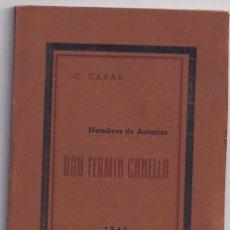 Libros antiguos: CONSTANTINO CABAL: NOMBRES DE ASTURIAS. DON FERMÍN CANELLA. OVIEDO, 1941. Lote 297106243