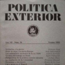 Libros antiguos: POLÍTICA EXTERIOR. VOL. VII-NÚM. 34. VERANO 1993. DOS PROPUESTAS CONTRA EL PARO.REVISTA TRIMESTRAL E. Lote 297147758