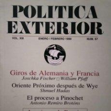 Libros antiguos: POLÍTICA EXTERIOR. VOL. XIII-NÚM. 67. ENERO/FEBRERO 1999. REVISTA TRIMESTRAL EDITADA POR ESTUDIOS DE. Lote 297148948