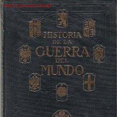 Libros antiguos: 4 VOLÚMENES DE HISTORIA DE LA GUERRA DEL MUNDO / FRANK H. SIMONDS. Lote 23562410