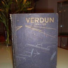 Libros antiguos: VERDUN, 1914-1918, POR JACQUES PERICARD, LIBRAIRE DE FRANCE, PARIS-1933.. Lote 16984411