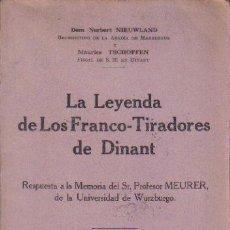 Libros antiguos: LA LEYENDA DE LOS FRANCO-TIRADORES DE DINANT..AÑO-1929..!!!! ESCASO LIBRO !!!!. Lote 17450301