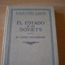 Libros antiguos: EL ESTADO DE LOS SOVIETS (1º GUERRA MUNDIAL ) CURIOSO. Lote 19222405