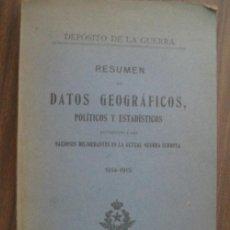 Libros antiguos: RESUMEN DE DATOS GEOGRÁFICOS, POLÍTICOS Y ESTADÍSTICOS REFERENTES A LAS NACIONES BELIGERANTES EN LA . Lote 18307632