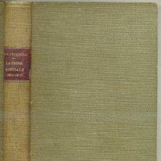 Libros antiguos: WINSTON CHURCHILL : LA CRISE MONDIALE 1911-1915 -EN FRANCÉS (PARIS, 1925). Lote 27217389