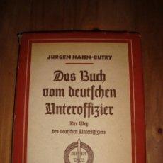 Libros antiguos: LIBRO DAS BUCH VOM DEUTSCHER UNTEROFFIZIER DE LA WEHRMACHT. Lote 28121676