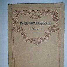 Libros antiguos: 1919 PARIS BOMBARDEADO AZORIN PRIMERA EDICION. Lote 28199705