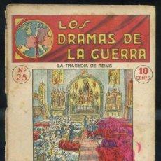 Libros antiguos: LOS DRAMAS DE LA GUERRA Nº25 : LA TRAGEDIA DE REIMS. Lote 31456297