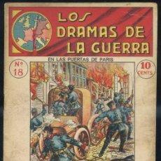 Libros antiguos: LOS DRAMAS DE LA GUERRA Nº18 : EN LAS PUERTAS DE PARIS. Lote 31456388