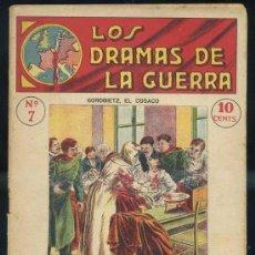 Libros antiguos: LOS DRAMAS DE LA GUERRA Nº7 : GOROBIETZ, EL COSACO. Lote 31456457