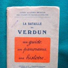 Libros antiguos: LA BATAILLE DE VERDUN. UN GUIDE, UN PANORAMA, UNA HISTOIRE 1914/18-OBRA COMPLETA - 1919 - 1ª EDITION. Lote 31594855