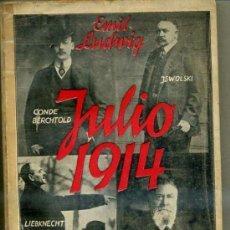 Libros antiguos: EMIL LUDWIG : JULIO, 1914 (JUVENTUD, 1933). Lote 31880823