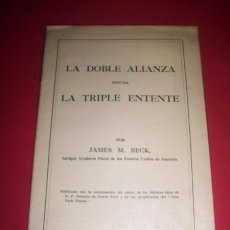 Libros antiguos: BECK, JAMES M. - LA DOBLE ALIANZA CONTRA LA TRIPLE ENTENTE. Lote 34220868