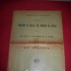Libros antiguos: COMISIÓN DE INVESTIGACIÓN SOBRE LA VIOLACIÓN DE REGLAS DEL DERECHO DE GENTES Y DE LAS LEYES.... Lote 34330001