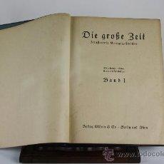 Libros antiguos: 6065 - DIE GROSE BEIT ILUSTRIERTE. VV,AA, EDIT. VERLAG ULLSTEIN. 2 TOMOS. 1915.. Lote 38509992