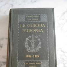 Libros antiguos: LA GUERRA EUROPEA 1914-1915 GONZALO CALVO Y JOSE BRISSA EDIT. MAUCCI 1920 TOMO TERCERO. Lote 39219699