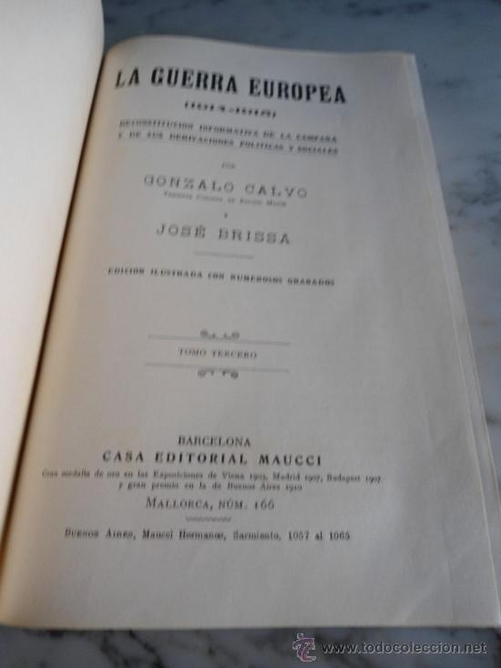 Libros antiguos: LA GUERRA EUROPEA 1914-1915 GONZALO CALVO Y JOSE BRISSA EDIT. MAUCCI 1920 TOMO TERCERO - Foto 2 - 39219699